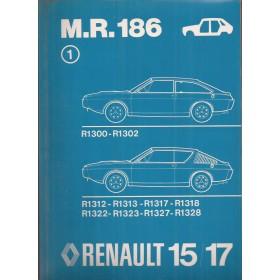Renault 15/17 Werkplaatshandboek R1300 R1302 R1312 R1313 R1317 R1318 R1322 R1323 R1327 R1328 Benzine Fabrikant 76 ongebruikt carrosserie  Nederlands
