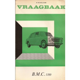 B.M.C. 1100 Vraagbaak P. Olyslager  Benzine Kluwer 62-66 met gebruikssporen lichte vochtschade  Nederlands