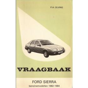 Ford Sierra Vraagbaak P. Olving  Benzine Kluwer 82-84 ongebruikt   Nederlands