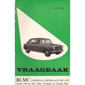 B.M.C. 1100/1300 Vraagbaak P. Olyslager  Benzine Kluwer 67-70 met gebruikssporen   Nederlands
