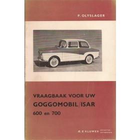 Goggomobil/Isar 600/700 Vraagbaak P. Olyslager  Benzine Kluwer 59-64 ongebruikt   Nederlands
