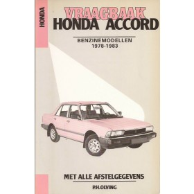 Honda Accord Vraagbaak P. Olving  Benzine Kluwer 79-83 ongebruikt   Nederlands