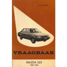 Mazda 323 Vraagbaak P. Olving  Benzine Kluwer 80-84 met gebruikssporen   Nederlands