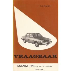 Mazda 626 Vraagbaak P. Olving  Benzine Kluwer 79-80 met gebruikssporen   Nederlands