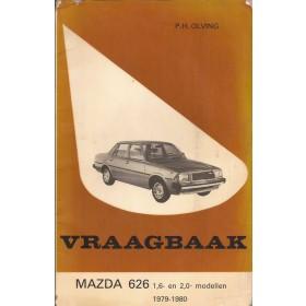 Mazda 626 Vraagbaak P. Olving  Benzine Kluwer 79-80 met gebruikssporen lelijke kaft, vette vingers  Nederlands