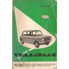 B.M.C. Mini Vraagbaak P. Olyslager  Benzine Kluwer 70-72 met gebruikssporen scheuren/vouwen in kaft, rug beschadigd  Nederlands