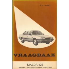 Mazda 626 Vraagbaak P. Olving  Benzine/Diesel Kluwer 83-86 met gebruikssporen   Nederlands