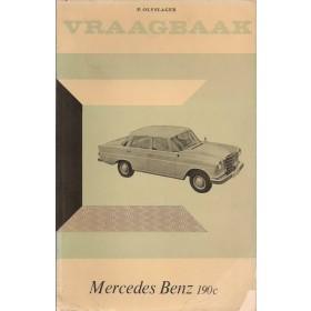 Mercedes-Benz 190C Vraagbaak P. Olyslager  Benzine Kluwer 63-65 ongebruikt   Nederlands