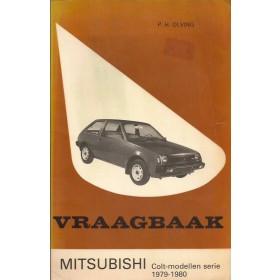 Mitsubishi Colt Vraagbaak P. Olving  Benzine Kluwer 79-80 met gebruikssporen   Nederlands