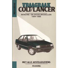 Mitsubishi Colt/Lancer Vraagbaak P. Olving  Benzine/Diesel Kluwer 84-86 met gebruikssporen   Nederlands