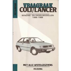 Mitsubishi Colt/Lancer Vraagbaak P. Olving  Benzine/Diesel Kluwer 86-88 met gebruikssporen   Nederlands