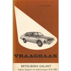 Mitsubishi Galant/Sigma/Sapporo Vraagbaak P. Olving  Benzine Kluwer 76-80 met gebruikssporen   Nederlands