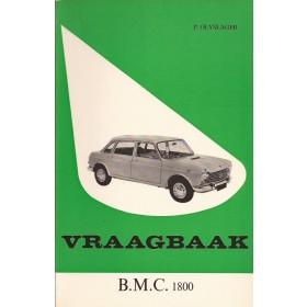 B.M.C. 1800 Vraagbaak P. Olyslager  Benzine Kluwer 65-66 ongebruikt   Nederlands