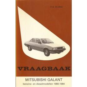Mitsubishi Galant Vraagbaak P. Olving  Benzine Kluwer 80-84 met gebruikssporen   Nederlands