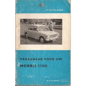 Morris 1100 Vraagbaak P. Olyslager  Benzine Kluwer 62-64 met gebruikssporen   Nederlands