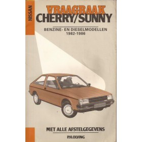 Nissan Cherry/Sunny Vraagbaak P. Olving model N12 Benzine Kluwer 1982-1986 met gebruikssporen Nederlands 1982 1983 1984 1985 1986