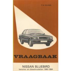 Nissan Bluebird Vraagbaak P. Olving Benzine/Diesel Kluwer 1980-1984 nieuw ISBN 90-201-1864-1 Nederlands 1980 1981 1982 1983 1984