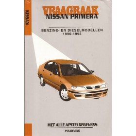 Nissan Primera Vraagbaak P. Olving Benzine/Diesel Kluwer 1996-1998 nieuw ISBN 90-215-3338-3 Nederlands 1996 1997 1998