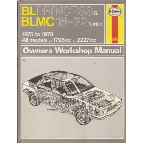 Austin/Morris/Wolseley/Princess Princess Owners workshop manual J. Haynes  Benzine Haynes UK 75-79 met gebruikssporen   Engels