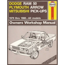 Dodge/Plymouth Ram 50/Arrow Owners workshop manual J. Haynes  Benzine Haynes US 1979-1988 met gebruikssporen Engels 1979 1980 1981 1982 1983 1984 1985 1986 1987 1988