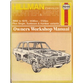 Hillman/Singer/Humber/Sunbeam/Chrysler Minx/Hunter/Gazelle/Vogue/Sceptre/Arrow Owners workshop manual J. Haynes  Benzine Haynes UK 66-78 met gebruikssporen rug beschadigd  Engels