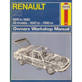 Renault 20 Owners workshop manual J. Haynes  Benzine Haynes UK 76-80 met gebruikssporen   Engels