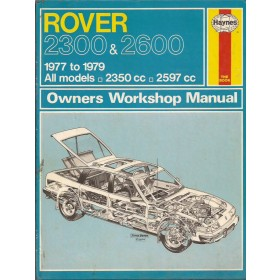 Rover 2300/2600 Owners workshop manual J. Haynes  Benzine Haynes UK 77-79 met gebruikssporen   Engels