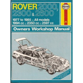 Rover 2000/2300/2600 Owners workshop manual J. Haynes  Benzine Haynes UK 77-85 met gebruikssporen   Engels