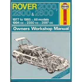 Rover 2000/2300/2600 Owners workshop manual J. Haynes  Benzine Haynes UK 77-85 met gebruikssporen   Engels