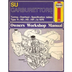 SU Carburators Owners workshop manual J. Haynes Type H/HD/HS/HIF Benzine Haynes UK 76 met gebruikssporen   Engels