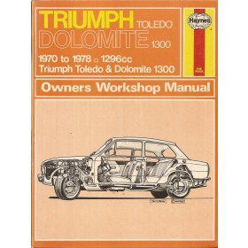 Triumph Toledo/Dolomite Owners workshop manual J. Haynes 1300 Benzine Haynes UK 70-78 met gebruikssporen   Engels