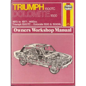 Triumph Dolomite Owners workshop manual J. Haynes 1500 Benzine Haynes UK 73-77 met gebruikssporen   Engels