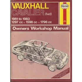 Vauxhall Cavalier Owners workshop manual J. Haynes  Benzine Haynes UK 81-83 met gebruikssporen   Engels