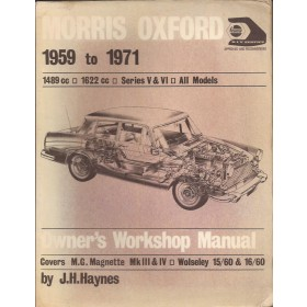 Morris Oxford MG Magnette Wolseley 15/60 16/60 Owners workshop manual J. Haynes Benzine Haynes UK 1959-1971 met gebruikssporen Engels