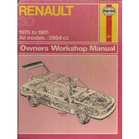 Renault 30 Owners workshop manual J. Haynes  Benzine Haynes UK 1975-1981 met gebruikssporen   Engels