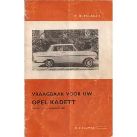 Opel Kadett A Vraagbaak P. Olyslager  Benzine Kluwer 62-64 met gebruikssporen vouw in kaft  Nederlands
