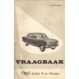 Opel Kadett B/Olympia Vraagbaak P. Olyslager  Benzine Kluwer 67-68 met gebruikssporen   Nederlands