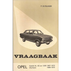 Opel Kadett B/Olympia Vraagbaak P. Olyslager  Benzine Kluwer 1967-1973 ongebruikt   Nederlands 1967 1968 1969 1970 1971 1972 1973