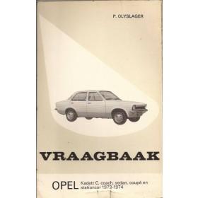 Opel Kadett C Vraagbaak P. Olyslager  Benzine Kluwer 73-74 met gebruikssporen   Nederlands