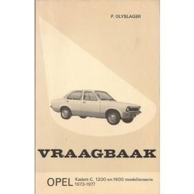 Opel Kadett C Vraagbaak P. Olyslager  Benzine Kluwer 73-77 ongebruikt   Nederlands