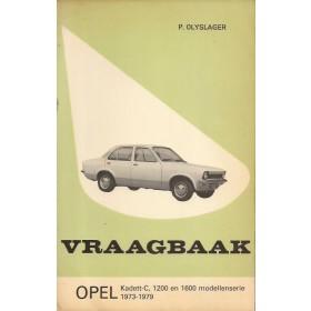 Opel Kadett C Vraagbaak P. Olyslager  Benzine Kluwer 73-79 met gebruikssporen   Nederlands