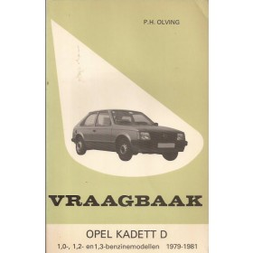 Opel Kadett D Vraagbaak P. Olving  Benzine Kluwer 79-81 met gebruikssporen   Nederlands