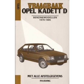Opel Kadett D Vraagbaak P. Olving  Benzine Kluwer 79-85 met gebruikssporen   Nederlands