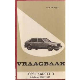 Opel Kadett D Vraagbaak P. Olving  Diesel Kluwer 82-85 met gebruikssporen harde kaft, ex-bibliotheek  Nederlands