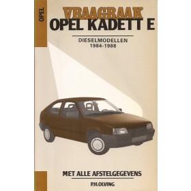 Opel Kadett E Vraagbaak P. Olving  Diesel Kluwer 1984-1988 ongebruikt Nederlands 1984 1985 1986 1987 1988