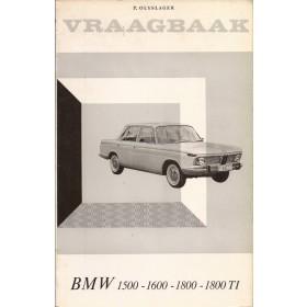 BMW 1500/1600/1800 Vraagbaak P. Olyslager  Benzine Kluwer 62-66 met gebruikssporen   Nederlands