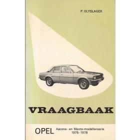 Opel Ascona B/Manta B Vraagbaak P. Olyslager  Benzine Kluwer 75-78 met gebruikssporen 1 losse pagina  Nederlands