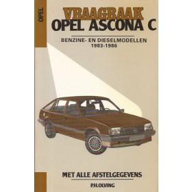 Opel Ascona C Vraagbaak P. Olving  Benzine/Diesel Kluwer 83-86 met gebruikssporen   Nederlands