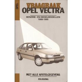 Opel Vectra A Vraagbaak P. Olving  Benzine/Diesel Kluwer 88-95 met gebruikssporen   Nederlands