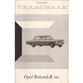 Opel Rekord B Vraagbaak P. Olyslager  Benzine Kluwer 66 ongebruikt   Nederlands